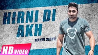 Hirni Di Akh Lyrics - Manni Sidhu | Raunak Mela 2017 | Punjabi Songs 2017