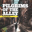 No regrets, No fear, No shame, No anger: Pilgrims of The Alley: Interview with Author Dave Arnold