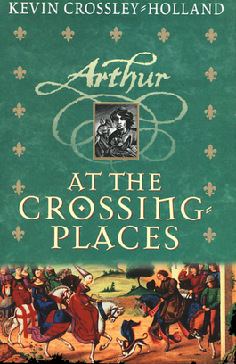 arthur at the crossing places crossley holl and kevin