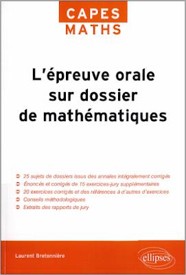 Télécharger Livre Gratuit L'épreuve orale sur dossier de mathématiques, Capes MATHS pdf