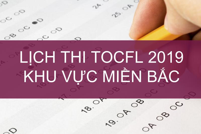 Lịch thi TOCFL năm 2019 khu vực miền Bắc