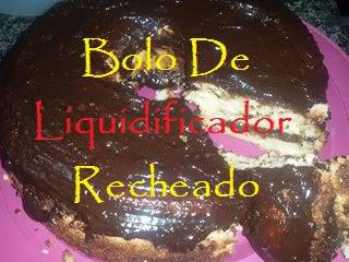 Bolo de Liquidificador com Recheio de Ganache!!!
