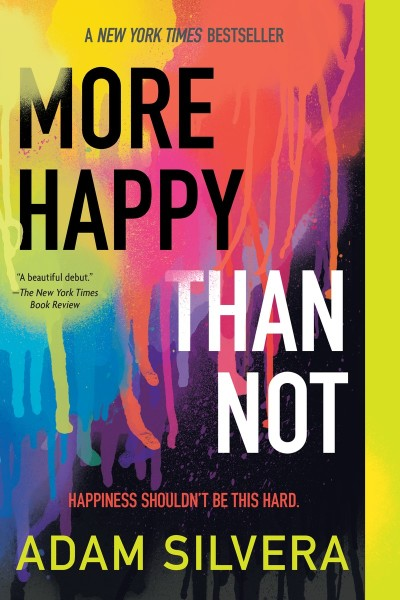 More Happy Than Note by Adam Silvera