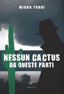 Nessun-cactus-da-queste-parti-Mirko-tondi