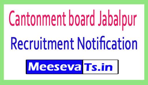 Cantonment board Jabalpur Recruitment