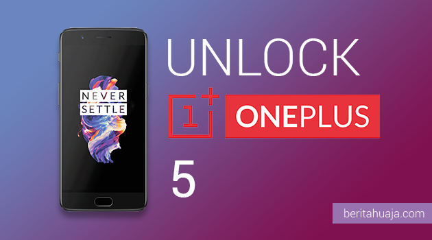 How To Unlock Bootloader OnePlus 5