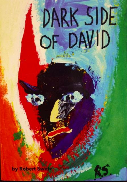 Novel DARK SIDE OF DAVID by Robert Vegas Bob Swetz available at Amazon Books
