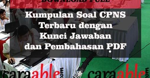 Download Soal CPNS 2019 - Latihan Soal CPNS dan ...