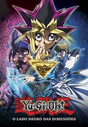 Yu-Gi-Oh! O Lado Negro das Dimensões Filmes Torrent Download capa