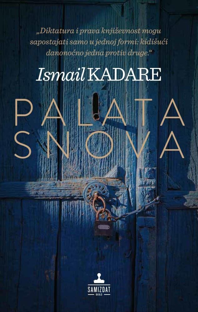 Ismail Kadare published in Serbian in Belgrade