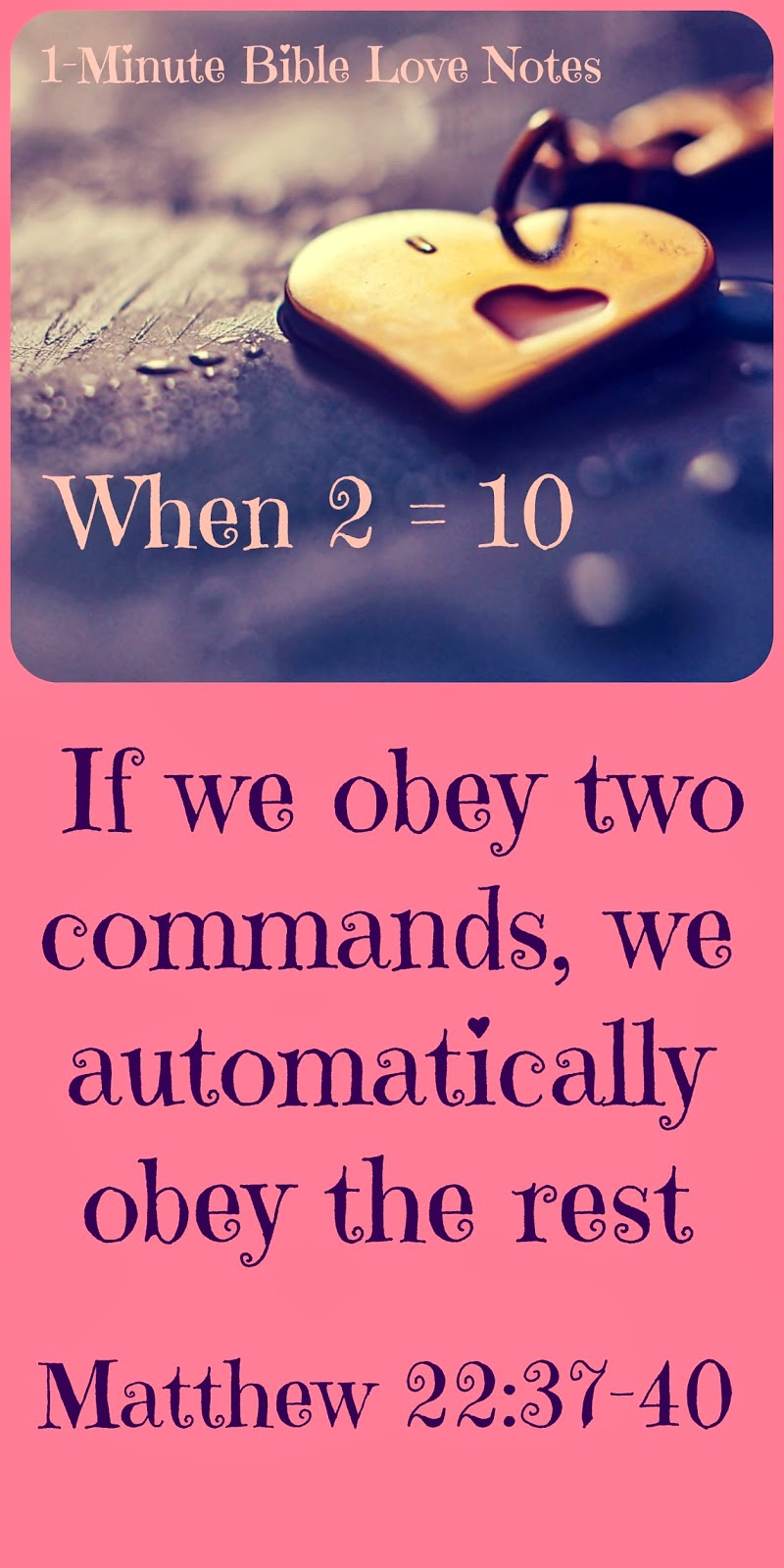 Greatest Commandment, Two greatest commandments, God's Commands