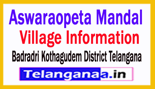 Aswaraopeta Mandal Villages in Badradri Kothagudem District Telangana