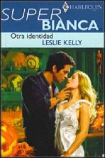 Leslie Kelly - Otra Identidad