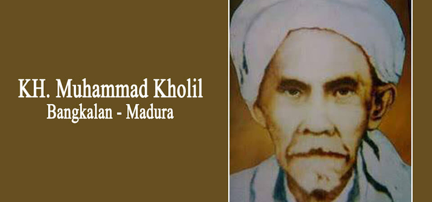 Biografi KH Kholil Bangkalan - Madura