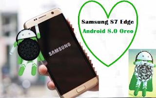 Samsung Galaxy S7 şi S7 Edge Android 8.0 Oreo