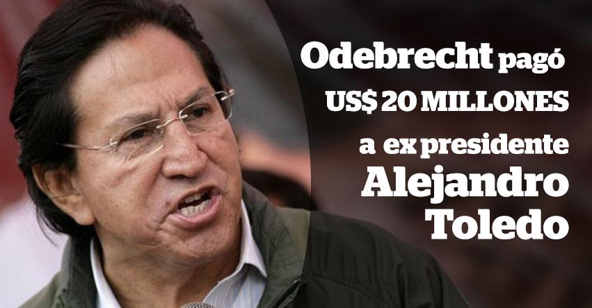 ODEBRECHT habría pagado US$ 20 millones en sobornos a ex presidente Alejandro Toledo, según testimonio de Colaborador eficaz