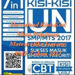 Download Kisi-Kisi Mata Pelajaran Matematika Jenjang SMP Tahun 2017