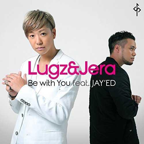 [Single] Lugz&Jera – Be with You feat. JAY'ED (2015.10.07/MP3/RAR)
