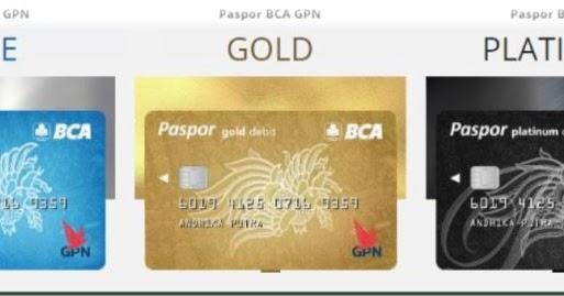 Penting!! Ganti ATM ke Paspor BCA GPN, Cara, Macam dan ...
