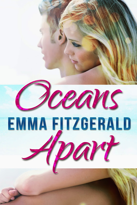 RELEASE DAY+++REVIEW~~~ OCEANS APART BY EMMA FITZGERALD