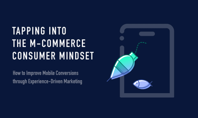 Tapping Into The Mcommerce Consumer Mindset