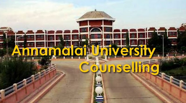 Annamalai University Counselling 2017–2018 B.Sc/BE Merit List, Schedule