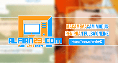 Hati-Hati Modus Penipuan Pulsa Online ! Penjual Pulsa Wajib Baca !