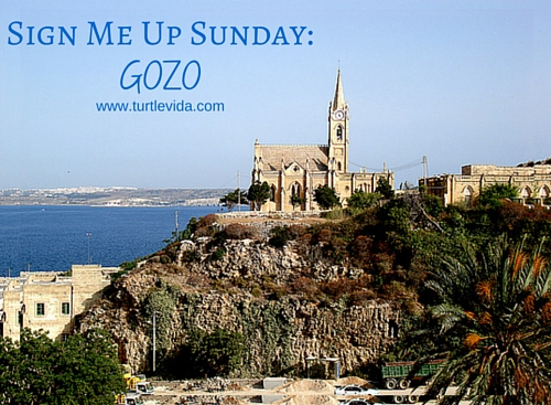Sign Me Up Sunday: Gozo