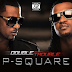 Psquare feat: Don Jazzy - Collabo [Naija] [Baixa Agora]