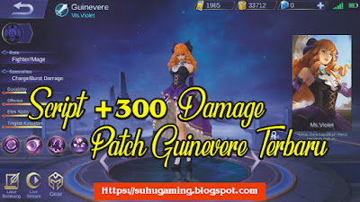 Download Script +300 Physical Attack Patch Guinevere Mobile Legends