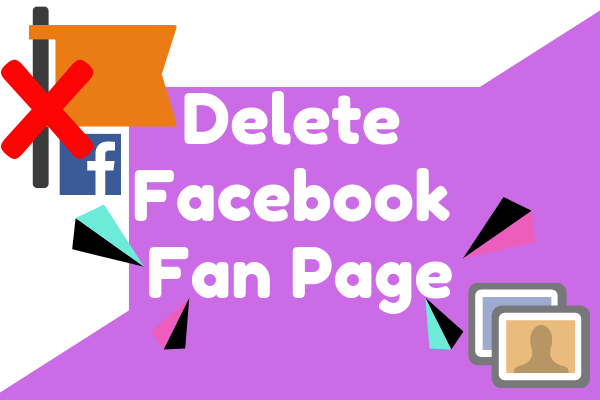 How To Delete Facebook Created Page