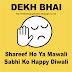 Dekh Bhai Shareef Or Mawali Status Dp