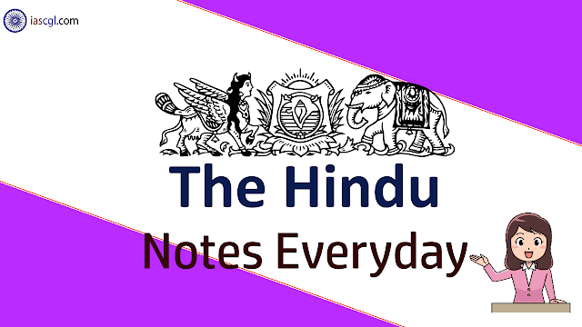 The Hindu Notes for 30th April 2019