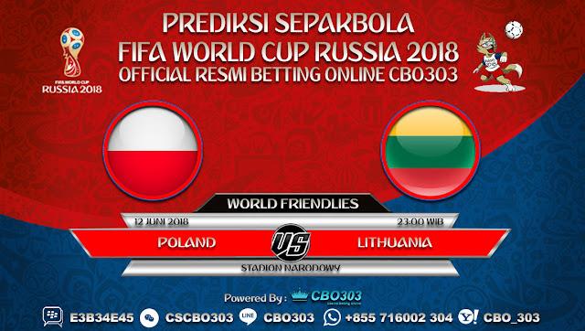 Prediksi Bola Poland VS Lithuania 12 Juni 2018