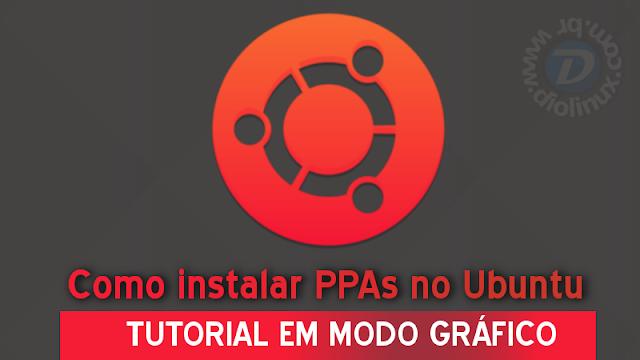 Como instalar PPAs no modo Gráfico no Ubuntu