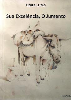 """Capa do livro """"Sua Excelência, o Jumento"""", de Geuza Leitão"""
