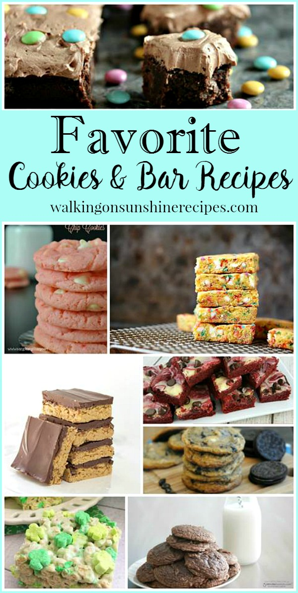Favorite Cookies and Bar Recipes with Delicious Dishes from Walking on Sunshine.