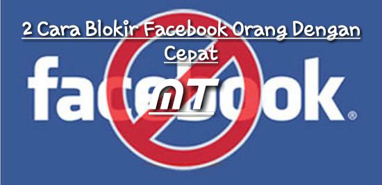 blokir facebook orang dengan cepat