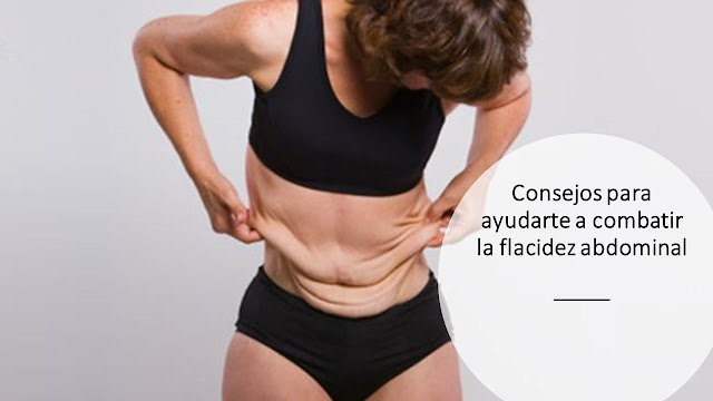 Tips para eliminar la flacidez en el vientre con metodos clínicos y caseros.