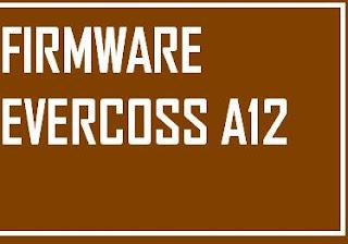 Firmware Evercoss A12 Untuk Miracle Box dan Volcano Box