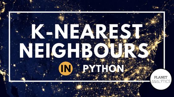 K-Nearest Neighbours (KNN) in Python
