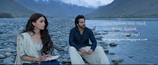 Kalank Title Track Lyrics - Kalank - Arjit Singh