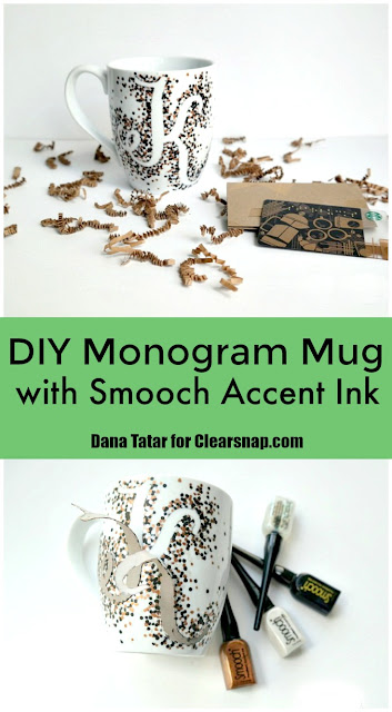 DIY Monogram Mug with Smooch Accent Ink by Dana Tatar for Clearsnap