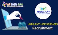 Jubilant Life Sciences Recruitment
