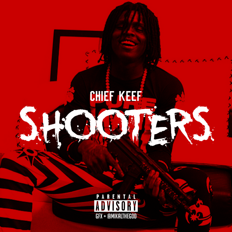 "Chief Keef – ""Shooters"" x ""Hundreds"" - TeamBrickSquad.com ..."
