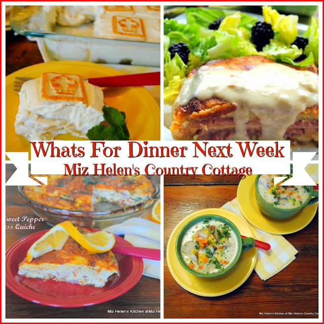 Whats For Dinner Next Week 4-7-19 at Miz Helen's Country Cottage