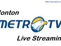 Nonton Gratis Metro TV Live Streaming Online No Buffering