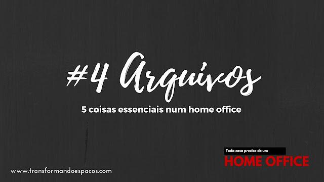 5 coisas essenciais num Home Office # 4 # Arquivos