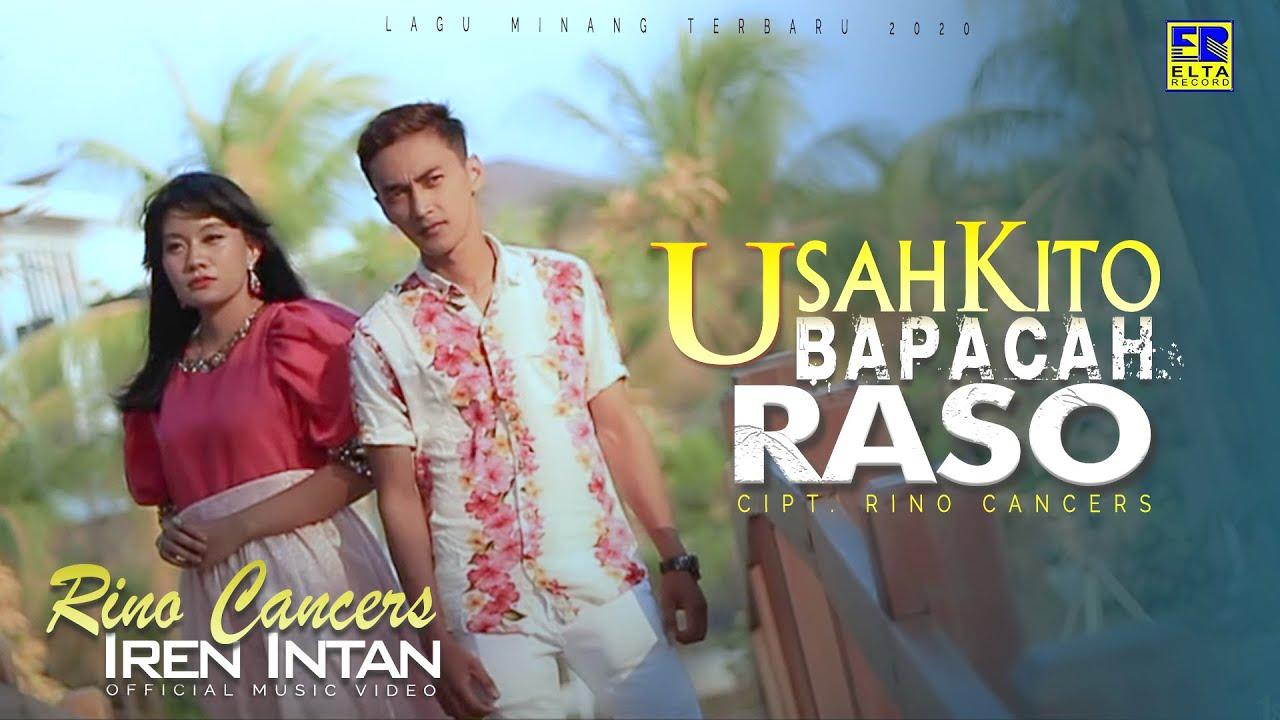 Rino Cancers feat. Iren Intan - Usah Kito Bapacah Raso Chord