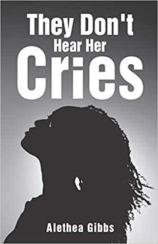 They Don't Hear Her Cries